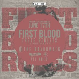 FIRST BLOOD returns to SACRAMENTO, CA for an ALL AGES night of heaviness at DEN OF SIN!  First Blood These Streets + SPECIAL GUESTS TBA  June 17th - ALL AGES $13adv - 7:00pm https://events.ticketprinting.com/event/fb916